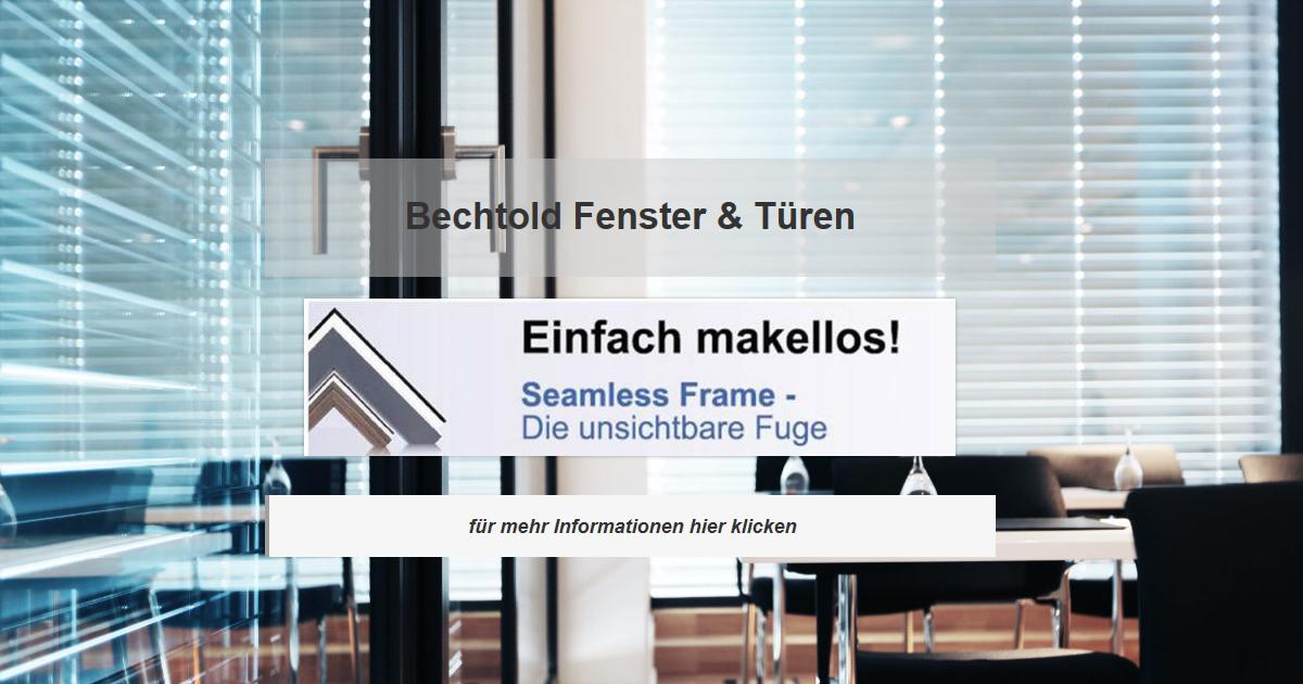 Fensterbau Neulußheim - Bechtold Wintergarten, Rolläden, Terrassenüberdachungen