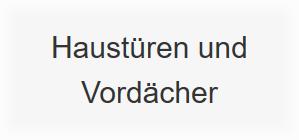 Vordächer & Haustüren in  Rheinland-Pfalz